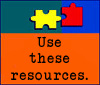 use these resources